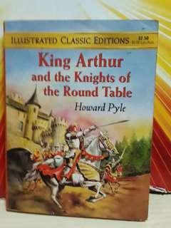 Illustrated classic Editons King Arthur and the knights of the round table