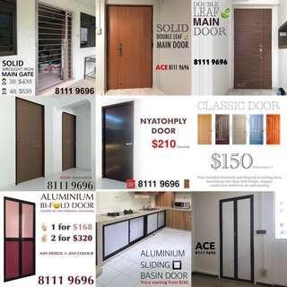 Varies door for main entrance, bedroom, bathroom & kitchen