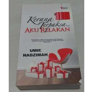 Novel Melayu / Malay Novel : Kerana Terpaksa Aku Relakan