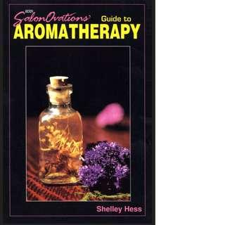 Salonovations' Guide to Aromatherapy by Shelley Hess