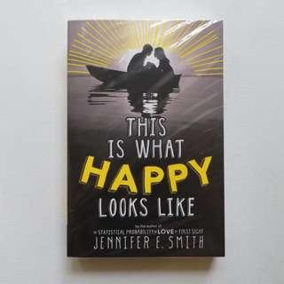 NEW: this is what happy looks like by jennifer e. smith