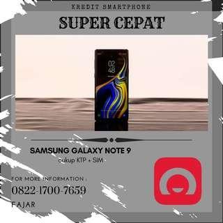 Jual Samsung Galaxy Note 9 bisa kredit proses cepat kilat tanpa ribet