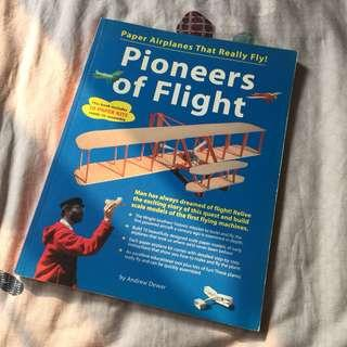 Pioneers of Flight: Paper Airplanes That Really Fly by Andrew Dewar