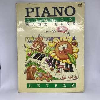 Piano Lesson Made Easy Level 2 by Lina Ng