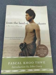 From The Land of Green Ghosts: A Burmese Odyssey by Pascal Khoo Thwe