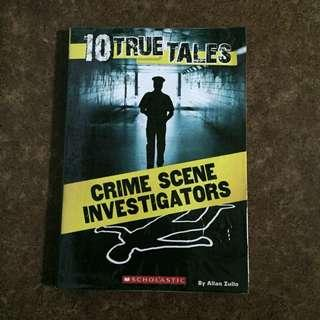 10 True Tales Crime Scene Investigators