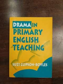 Drama in Primary English Teaching
