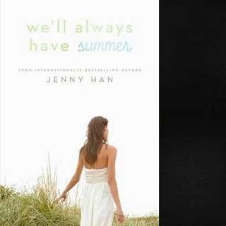 We'll Always Have Summer (Summer #3) by Jenny Han