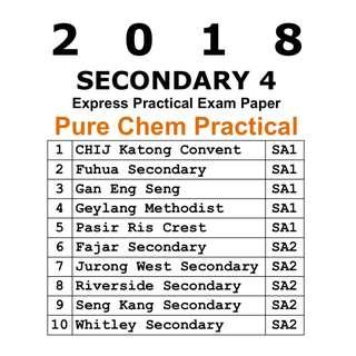 2018 Sec 4 Pure Chem Practical Papers / Exam Paper / Top School Paper / Test Paper / Secondary 4 / Pure Chemistry / Prelim Paper / 6092