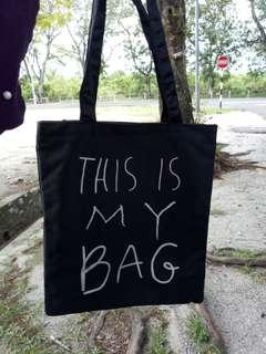 Tote Bag 'This Is My Bag' Design RM 9