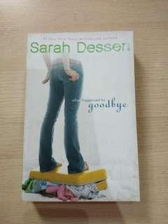 """What Happened to Goodbye?"" by Sarah Dessen"