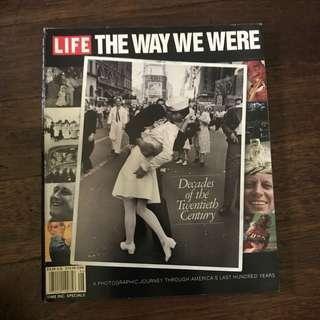 life - the way we were