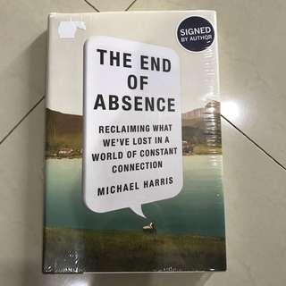 The End Of Absence by Michael Harris (signed by author)