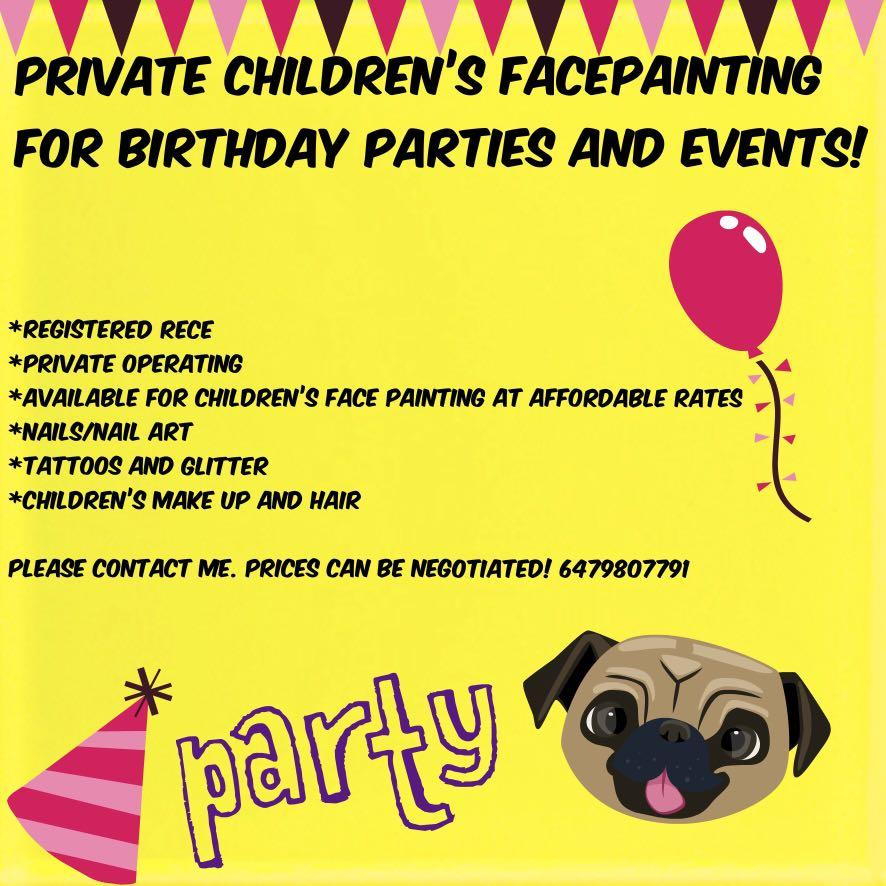 Private children's face painter, nails, hair etc.