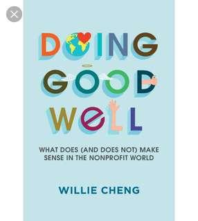 Doing Good Well - Willie Cheng