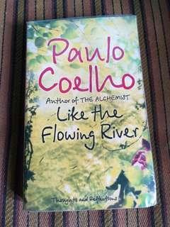 Paulo Coelho Like the Flowing River