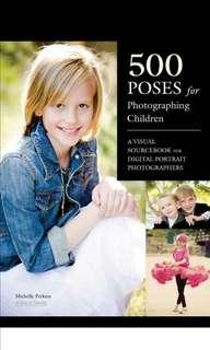 🚚 500 Poses for Photographing Children: A Visual Sourcebook for Digital Portrait Photographers