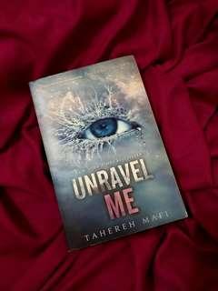 Tahereh Mafi - Unravel Me