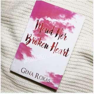 Mend her broken Heart