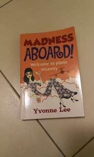 Madness aboard Yvonne lee
