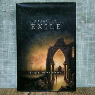 A feast in Exile by Chelsea Quinn Yarbro (Hardbound)