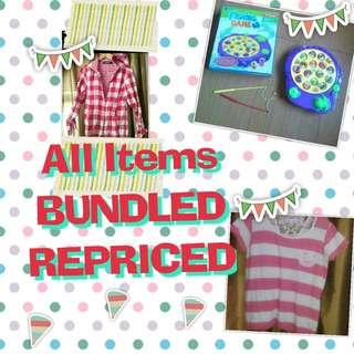 ALL ITEMS REPRICED AND BUNDLED. FIRST COME FIRST PAY FIRST SERVE