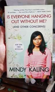 🚚 Is everyone hanging out without me? By mindy kaling