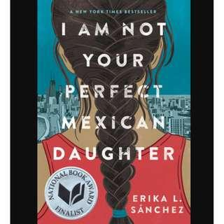(Ebook) I Am Not Your Perfect Mexican Daughter - Erika L. Sanche