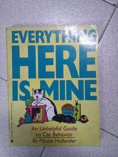 Everything here is mine - An unhelpful guide to cat behavior