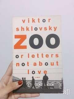 Zoo or Letters Not About Love - Viktor Shklovsky