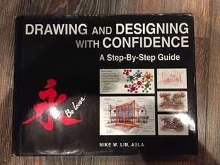 DRAWING AND DESIGNING WITH CONFIDENCE: A STEP BY STEP GUIDE
