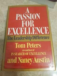 The Leadership Difference by Tom Peters A Passion for Excellence