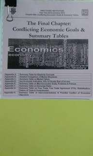 The final chapter: conflicting economic goals and summary tables