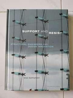 Support and resist Structural Engineers andDesign Innovation