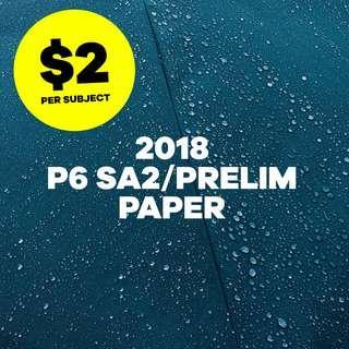 2018 P6 SA2 / PRELIM PAPER