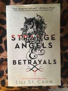 Strange Angels and Betrayals by Lili St. Crow