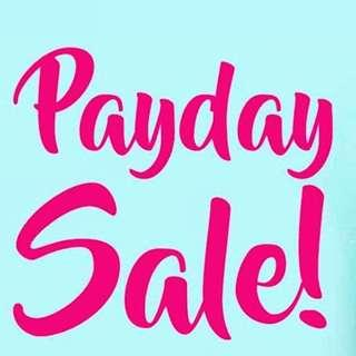 PAYDAY SALE!!