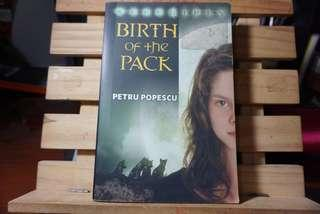 Birth of the Pack - Petru Popescu