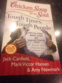 Chicken Soup for the Soul: Tough Times, Tough People : 101 Stories About Overcoming the Economic Crisis and Other Challenges