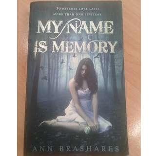 My Name is Memory (Price Reduced) by Ann Brashares