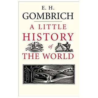 A Little History of the World (Little Histories) Kindle Edition by E. H. Gombrich  (Author), Clifford Harper (Illustrator)