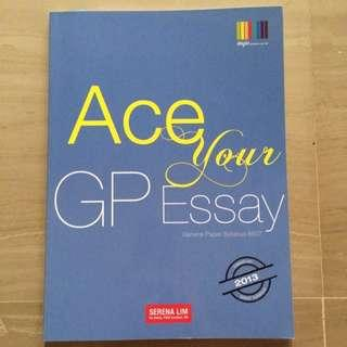 Ace Your GP Essay by Shinglee Syllabus 8807