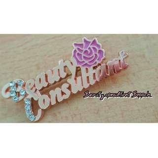 Beauty Consultant Pin/Brooch (LIMITED)