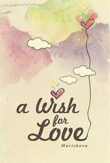 Ebook A Wish for Love by Mariskova
