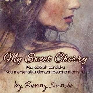 Ebook My Sweet Cherry by Renny Sande
