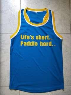 """Life's short... Paddle hard."" Singlet"