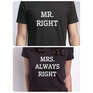 Mr Right & Mrs Always Right Couple Tee Shirt