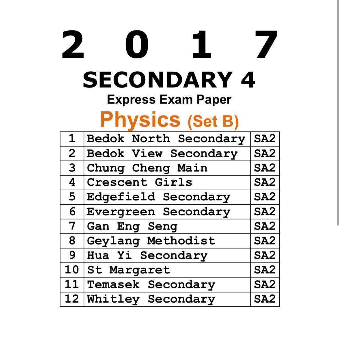 2017 Sec 4 Physics Exam Paper / Set B / Secondary 4 / Pure Physics /  Physics / Prelim Paper / Test Paper / Exam Paper / top school paper / 5059