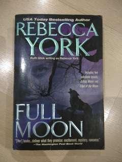 "2 stories in one book: ""Full Moon"" by Rebecca York"