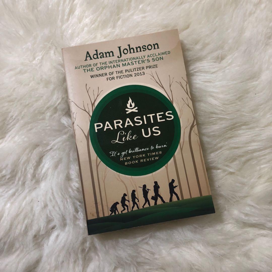 Parasites Like Us - Adam Johnson